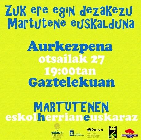 Euskararen erabilera sustatzeko HIzkuntza Proiektu Integrala aurkeztuko dute Martutenen